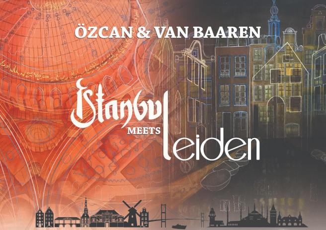 Istanbul meets Leiden